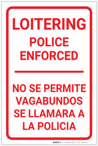 No Loitering Police Enforced Bilingual Spanish Portrait - Label
