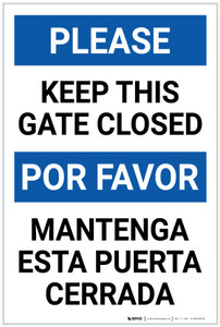 Please Keep This Gate Closed Bilingual Spanish Portrait - Label