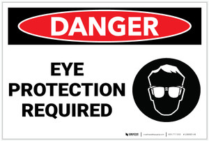 Danger: PPE Eye Protection Required With Graphic - Label
