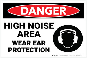 Danger: PPE Noise Area Ear Protection - Label