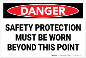 Danger: PPE Safety Protection - Label