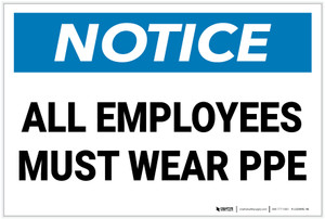 Notice: All Employees Must Wear PPE - Label