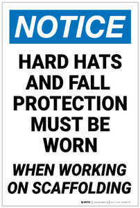 Notice: Hard Hats Fall Protection Required on Scaffold - Label
