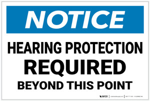 Notice: Hearing Protection Required Beyond This Point - Label