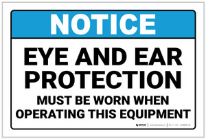 Notice: Eye and Ear Protection When Operating Machines - Label