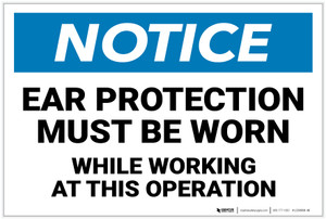 Notice: Ear Protection While Working Operation - Label