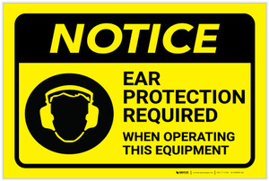 Notice: Yellow Ear Protection Required With Equipment - Label