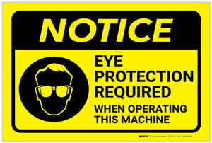 Notice: Yellow Eye Protection Operating Machine - Label