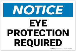 Notice: Eye Protection Required - Label