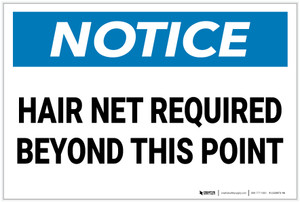 Notice: Hair Net Required Beyond This Point - Label