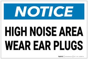 Notice: High Noise Area Wear Ear Plugs - Label