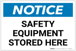 Notice: Safety Equipment Stored Here - Label