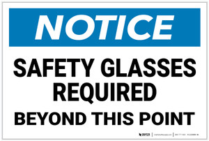 Notice: Safety Glasses Required Beyond This Point - Label