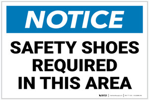 Notice: Safety Shoes Required InThis Area - Label