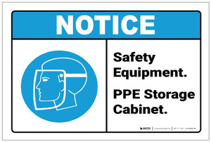 Notice: Safety Equipment PPE Storage Cabinet - Label