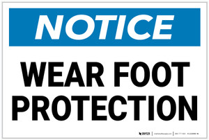 Notice: Wear Foot Protection - Label