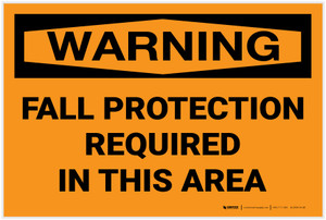 Warning: Fall Protection Required in This Area - Label