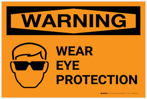 Warning: Wear Eye Protection - Label