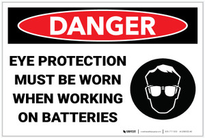 Danger: Eye Protection Must Be Worn When Working on Batteries - Label