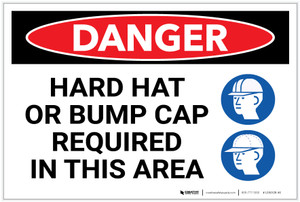 Danger: Hard Hat Bump Cat Required in This Area - Label