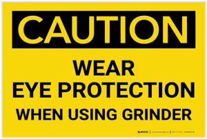 Caution: Wear Eye Protection When Using Grinder - Label