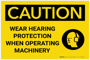 Caution: Wear Hearing Protection When Operating Machinery - Label