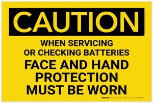Caution: Face Shield Hand Protection Must be When With Batteries - Label