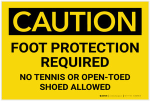 Caution: Foot Protection Required No Tennis Or Open Toed Shoes - Label