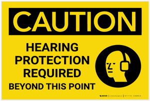 Caution: Hearing Protection Required Beyond This Point with Graphic - Label