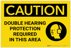 Caution: PPE Double Hearing Protection Required in This Area - Label