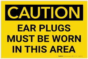 Caution: PPE Ear Plugs Must be Worn in This Area - Label