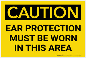 Caution: PPE Ear Protection Must be Worn in Area - Label
