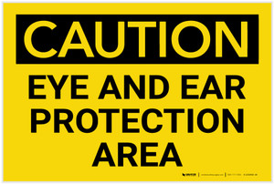 Caution: PPE Eye and Ear Protection Area - Label
