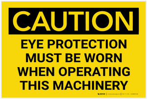 Caution: PPE Eye Protection When Operating Machinery - Label