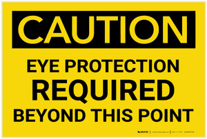 Caution: PPE Eye Protection Required Beyond This Point - Label