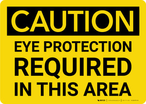 Caution: PPE Eye Protection Required in This Area - Label