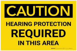 Caution: Hearing Protection Required in This Area - Label