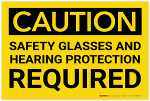 Caution: PPE Safety Glasses and Hearing Protection Required - Label