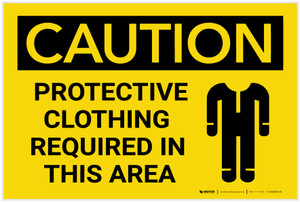 Caution: PPE Protective Clothing Required in This Area - Label
