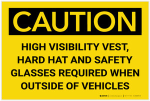 Caution: PPE High Vis Vest Hard Hat Glasses Required - Label