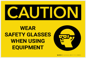 Caution: PPE Wear Safety Glasses When Using Equipment - Label