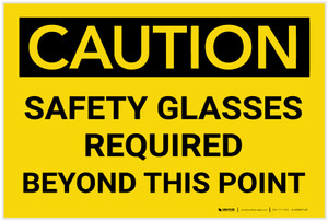 Caution: PPE Safety Glasses Required Beyond This Point - Label
