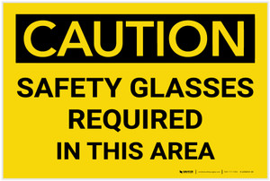 Caution: PPE Safety Glasses Required in This Area - Label