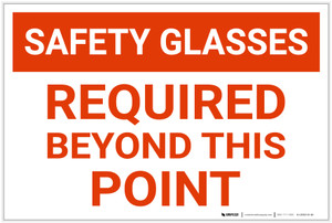 Caution: Safety Glasses Required Beyond This Point - Label