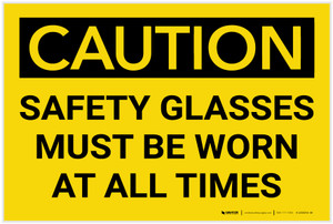 Caution: PPE Safety Glasses Worn At All Time - Label