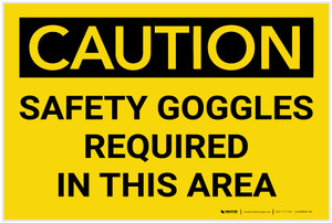Caution: PPE Safety Goggles Required in This Area - Label