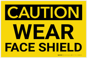 Caution: PPE Wear Face Shield - Label