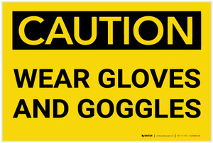 Caution: PPE Wear Gloves and Goggles - Label