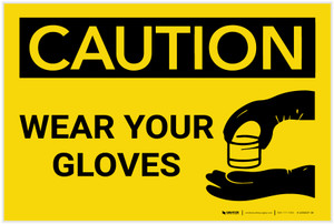 Caution: PPE Wear Your Gloves With Graphic - Label
