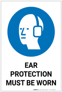 Safety First: Ear Protection Must Be Worn - Label